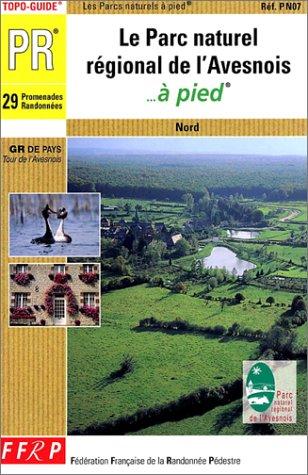 Le Parc Naturel Régional de l'Avesnois à pied PDF Books