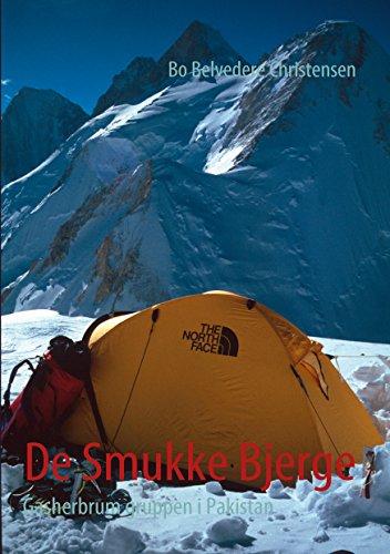 De Smukke Bjerge: Gasherbrum gruppen i Pakistan (Danish Edition) por Bo Belvedere Christensen