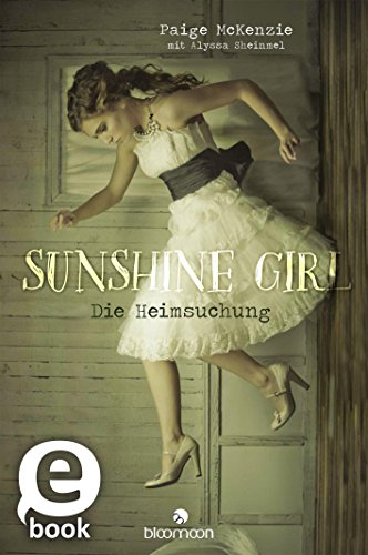 https://www.amazon.de/Sunshine-Girl-Die-Heimsuchung-1-ebook/dp/B01IBY7DAQ/ref=tmm_kin_swatch_0?_encoding=UTF8&qid=1488358706&sr=8-2