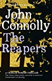 The Reapers: A Charlie Parker Thriller: 7 by John Connolly (2010-02-18)