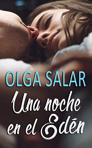 Una noche en el Edén - Edén 01, Olga Salar (rom) 51PPYW7tX2L