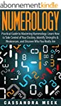 Numerology: Practical Guide to Master...