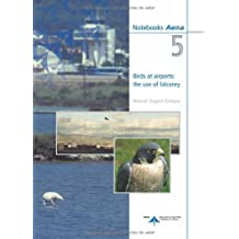 Birds at airports: the use of falconry (Notebooks Aena)