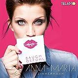 Songtexte von Anna‐Maria Zimmermann - Bauchgefühl