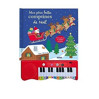 MES PLUS BELLES COMPTINES DE NOEL. 15 COMPTINES A JOUER AU PIANO