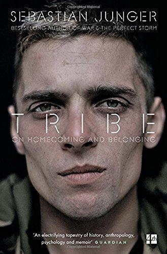 Tribe. On Homecoming And Belonging por Sebastian Junger