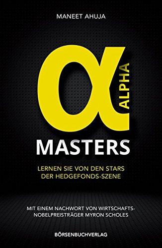 Alpha-Masters: Lernen Sie von den Stars der Hedgefonds-Szene