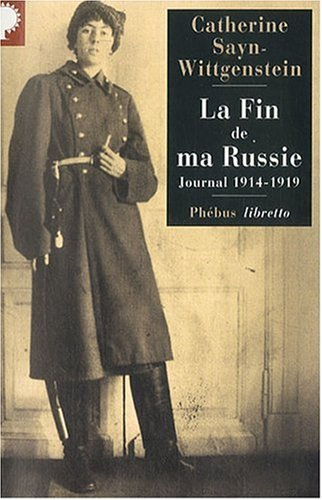 Fin de Ma Russie (la) Journal 1914-1919