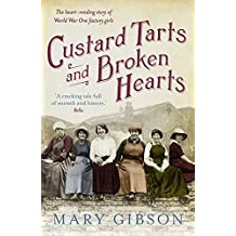 Custard Tarts and Broken Hearts (The Factory Girls)