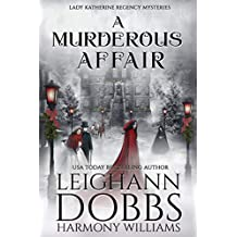 A Murderous Affair (Lady Katherine Regency Mysteries Book 4)