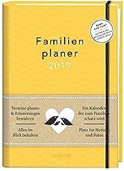 Elma van Vliet Familienplaner 2019: Termine planen & Erinnerungen bewahren. Alles im Blick behalten. Ein Kalender, der zum Familienschatz wird
