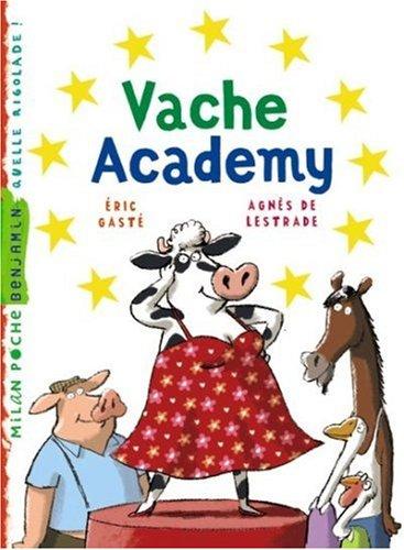 Vache Academy par Agnès de Lestrade