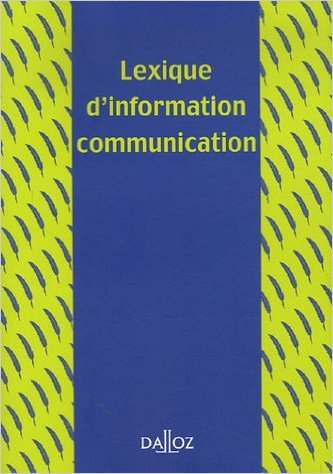 Lexique d'information communication de Francis Balle,Pierre Albert ,Jacques Barrat ( 28 septembre 2006 )