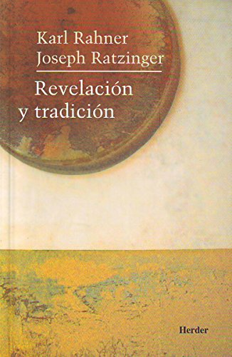 Revelacion y tradicion por Joseph Ratzinger