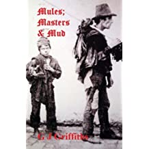 Mules; Masters & Mud: The Continuing Story of The Quarry Bank Runaways: Volume 2 (Tales of Quarry Bank Mill)