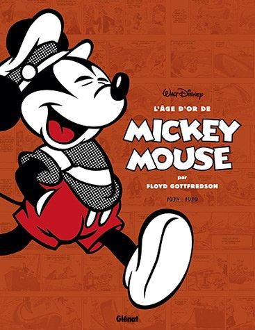 L'âge d'or de Mickey Mouse - Tome 02 : 1938 / 1939 - Mickey et les chasseurs de baleines et autres histoires