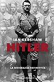 14. Hitler: La biografía definitiva - Ian Kershaw