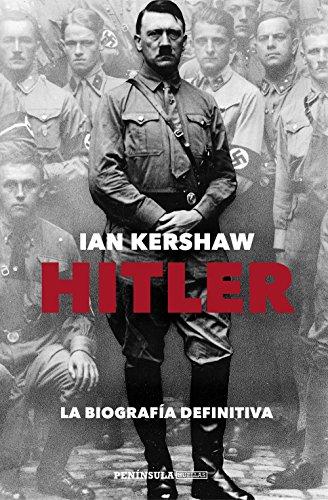Hitler: La biografía definitiva (HUELLAS)