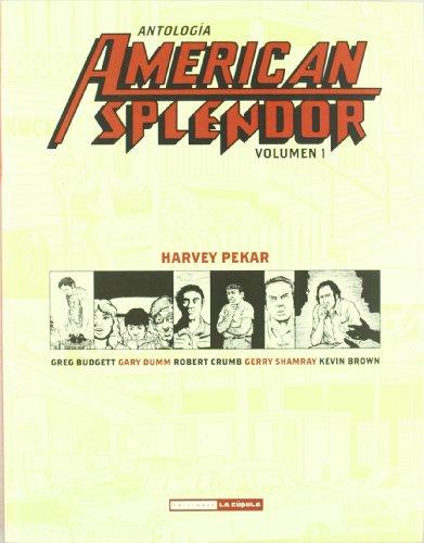 Antología American splendor 1 por Harvey . . . [et al. ] Pekar