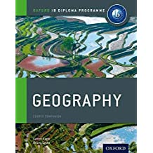 [Ib Geography Course Book: Oxford Ib Diploma Programme: For the Ib Diploma] (By: Garrett Nagle) [published: October, 2012]