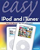 Easy iPod and iTunes (English Edition)