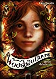 Woodwalkers . Hollys Geheimnis