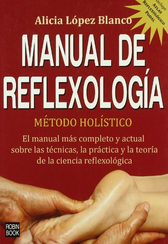Descargar Libro Manual de reflexologia - metodo holistico (Alternativas) de Alicia Lopez Blanco