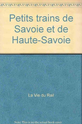 Petits trains de Savoie et de Haute-Savoie