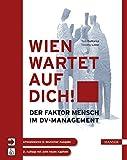 """Wien wartet auf Dich!: """"Peopleware"""" in deutscher Sprache. Der Faktor Mensch im DV-Management"""
