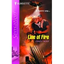 Line Of Fire (Silhouette Sensation) by Cindy Dees (2004-05-08)