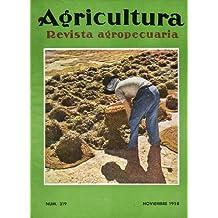 AGRICULTURA. Revista Agropecuaria. Nº 319. El mercado de lana; Aumento de la producción unitaria en el olivar; Mr. Button opina sobre ganadería; Corología agrícola de España...