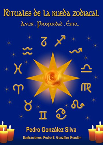 Los Signos del Zodiaco y El Exito (Spanish Edition)