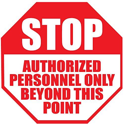 Stop Autorisierte Personnel Only Beyond This Point Anti-rutsch Boden Aufkleber Aufkleber 17 in longest side