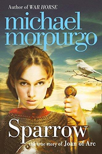 Sparrow: The Story of Joan of Arc por Michael Morpurgo