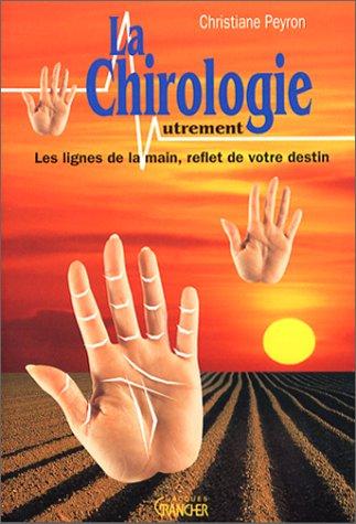 La chirologie autrement : Les lignes de la main, reflet de votre destin