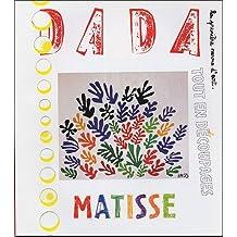 Matisse tout en découpage (Revue Dada n°108)