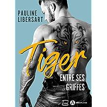 Tiger – Entre ses griffes