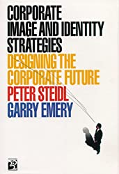 Corporate Image and Identity Strategies: Designing the Corporate Future