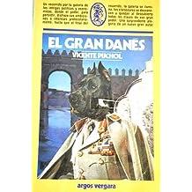 El gran danés (Colección Comodin)