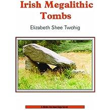 Irish Megalithic Tombs (Shire Archaeology)