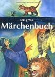 Das große Märchenbuch - Dagmar Kammerer