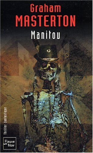 Manitou, tome 1