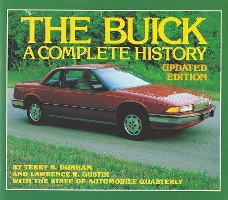 the-buick-a-complete-history-by-terry-b-dunham-1985-05-02