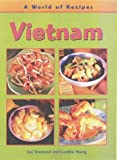Vietnam (World of Recipes)