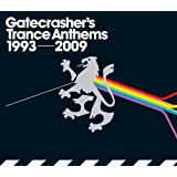 Gatecrasher's Trance Anthems (1993 - 2009)