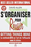 S'organiser pour réussir - Getting Things Done