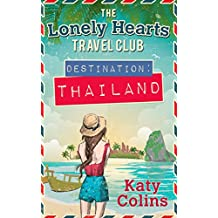Amazon katy colins kindle store destination thailand the lonely hearts travel club book 1 fandeluxe