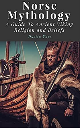 norse mythology a guide to ancient viking religion and