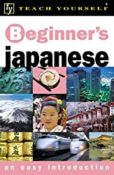 Beginner's Japanese (Teach Yourself Languages)