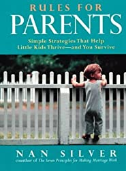 Rules for Parents by Nan Silver (2000-02-01)